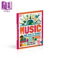 【中商原版】Music and How it Works音乐及其运作原理 儿童亲子家庭音乐学习绘本 DK出版 精装 英文