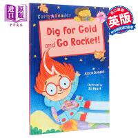 【中商原版】Dig for Gold and Go Rocket 多彩阅读桥L1 寻宝记 低幼亲子分级阅读故事绘本 平装