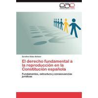 【预订】El Derecho Fundamental a la Reproduccion En La Constitu