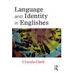【预订】Language and Identity in Englishes