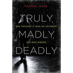 【预订】Truly, Madly, Deadly