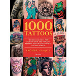 1000 Tattoos: Most Creative New Designs from the World's Le