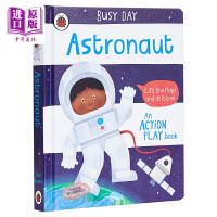 【中商原版】Busy Day: Astronaut 小瓢虫职业机关书:太空人 低幼亲子互动启蒙绘本 纸板书 英文原版 2
