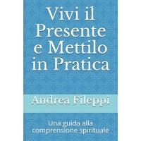 【预订】Vivi il Presente e Mettilo in Pratica: Una guida alla co