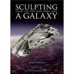 现货 英文原版Sculpting a Galaxy星球大战道具模型电影艺术设定集