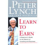 Learn to Earn: A Beginner's Guide to the Basics of Investin