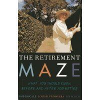【预订】The Retirement Maze: What You Should Know Before and Af