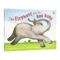 The Elephant and the Bad Baby大象和坏小子(英国《卫报》推荐2-4岁童书)ISBN9780