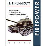 【预订】Firepower: A History of the American Heavy Tank 9781635