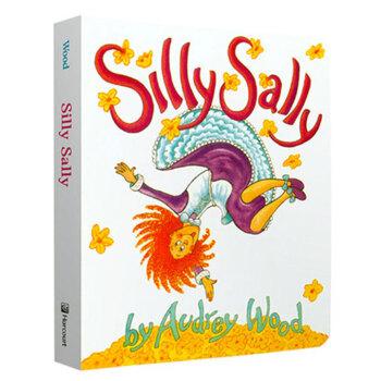 Silly Sally Board Book 倒着走的女孩 英文原版,Audrey Wood(奥德丽·伍德),Don Wood(唐·伍德,Houghton Mifflin Harc【新书店 正版书】 购买须知:请注意此书籍售价高于定价,有问联系随时联系客服,欢迎咨询。