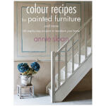 Colour Recipes for Painted Furniture and More 居家涂色色谱配方 英文原版