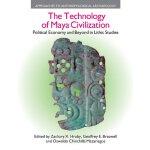 【预订】The Technology of Maya Civilization: Political Economy
