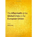 【预订】The Aftermath of the Global Crisis in the European Unio