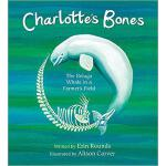 【预订】Charlotte's Bones: The Beluga Whale in a Farmer's Field