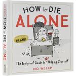 英文原版 How to Die Alone 如何孤独终老 精装 黑色幽默心灵治愈漫画 自弃指南