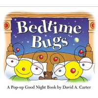现货 Bedtime Bugs: A Pop-up Good Night Book by David A. Carte