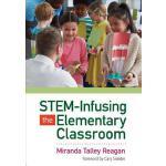 【预订】STEM-Infusing the Elementary Classroom