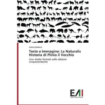 【预订】Testo E Immagine: La Naturalis Historia Di Plinio Il Vecchio 美国库房发货,通常付款后3-5周到货!