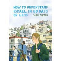 【预订】How to Understand Israel in 60 Days or Less