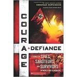 【预订】Courage & Defiance: Spies, Saboteurs, and Survivors in