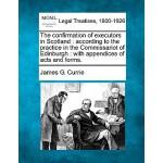【预订】The Confirmation of Executors in Scotland: According to