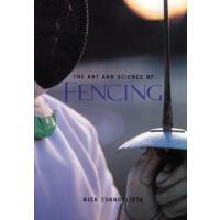 【预订】The Art and Science of Fencing 9781570280757
