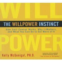 【预订】The Willpower Instinct How Self-Control Works, Why It M