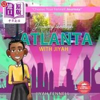 【中商海外直订】Journey Through Atlanta with Jiyah
