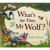 老狼老狼几点了 英文原版 What's the Time Mr Wolf 张湘君推荐绘本 Debi Gliori 时间