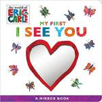 【预订】My First I See You: A Mirror Book 9781534424548