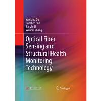 光纤传感与结构健康监测技术(英文版)