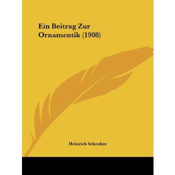 【预订】Ein Beitrag Zur Ornamentik (1908) 预订商品,需要1-3个月发货,非质量问题不接受退换货。