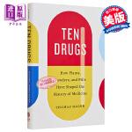 【中商原版】10种药物:植物、散剂、药片如何塑造药物的历史 英文原版 Ten Drugs Thomas Hager H