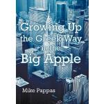 【预订】Growing Up the Greek Way in the Big Apple