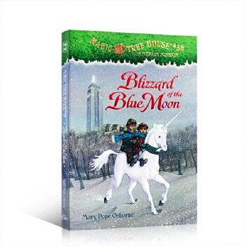 【顺丰速运】英文进口原版神奇树屋系列36:蓝月亮风暴 Magic Tree House #36: Blizzard of the Blue Moon 青少年桥梁章节书课外读物7-12岁