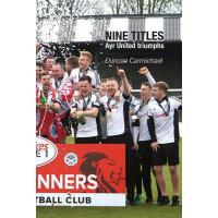 【预订】Nine Titles: Ayr United triumphs