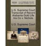 【预订】U.S. Supreme Court Transcript of Record Alabama Gold Li
