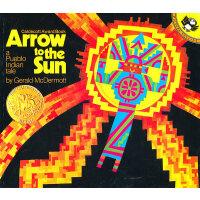 Arrow to the Sun (Caldecott Medal Book)《射向太阳的箭》 (1975年 凯迪克金