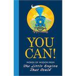 【预订】You Can!: Words of Wisdom from the Little Engine That C