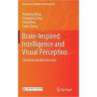 【预订】Brain-Inspired Intelligence and Visual Perception: The