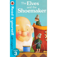 Read it Yourself: The Elves and the Shoemaker(Level 3)小精灵和鞋