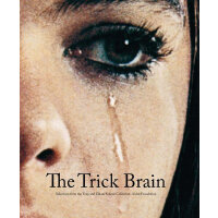 The Trick Brain: Selections from the Tony and Elham 被欺骗的大脑,