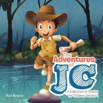 【预订】The Adventures of Jc: A Collection of Stories for Child