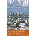 【预订】Miami Architecture: An AIA Guide Featuring Downtown, th