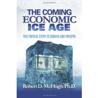 【预订】The Coming Economic Ice Age: Five Steps to Survive and