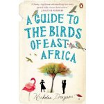 A Guide to the Birds of East Africa Nicholas Drayson 978014