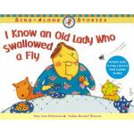 【预订】I Know an Old Lady Who Swallowed a Fly