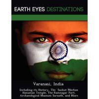 【预订】Varanasi, India: Including Its History, the Sankat Moch