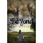 【预订】Beyond the Hollow: A Teen Travel Romance