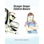 【预订】Stranger Danger: Children Beware